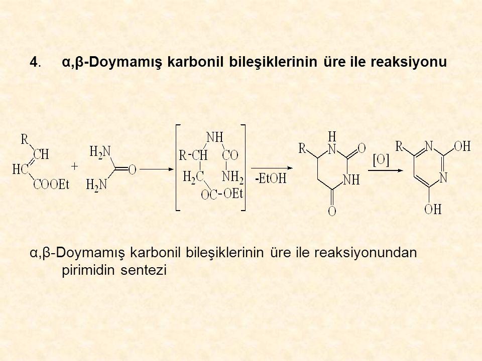 4. α,β-Doymamış karbonil bileşiklerinin üre ile reaksiyonu