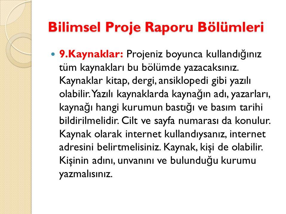 Bilimsel Proje Raporu Bölümleri