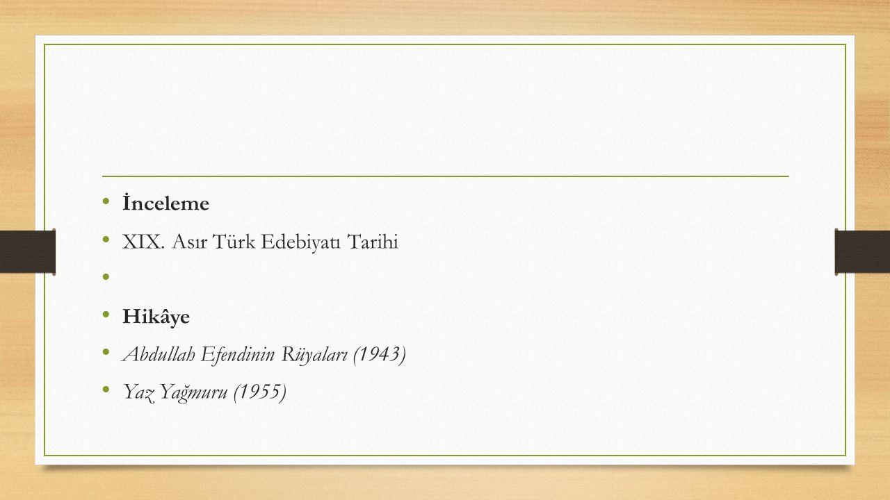 İnceleme XIX. Asır Türk Edebiyatı Tarihi Hikâye.