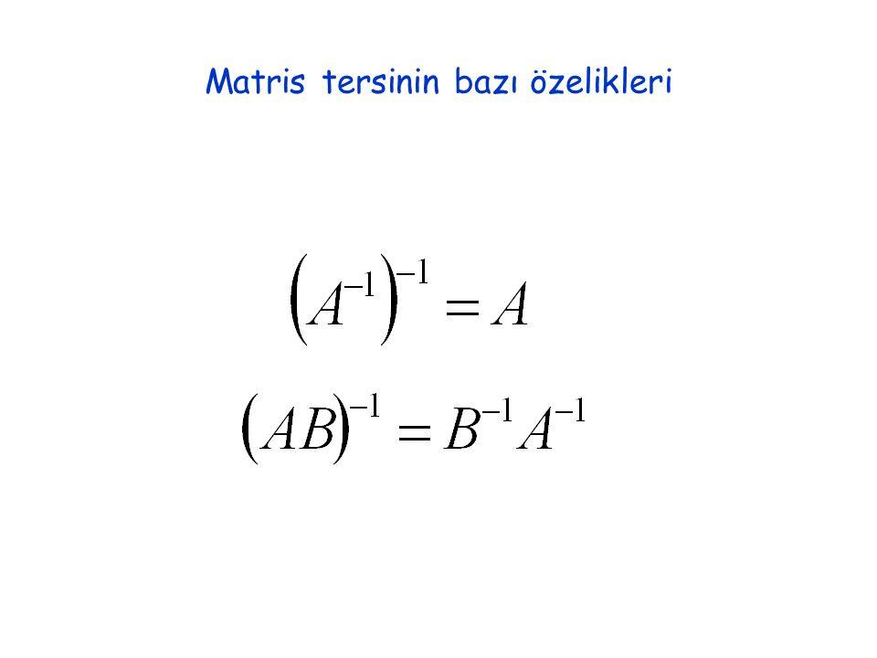 Matris tersinin bazı özelikleri