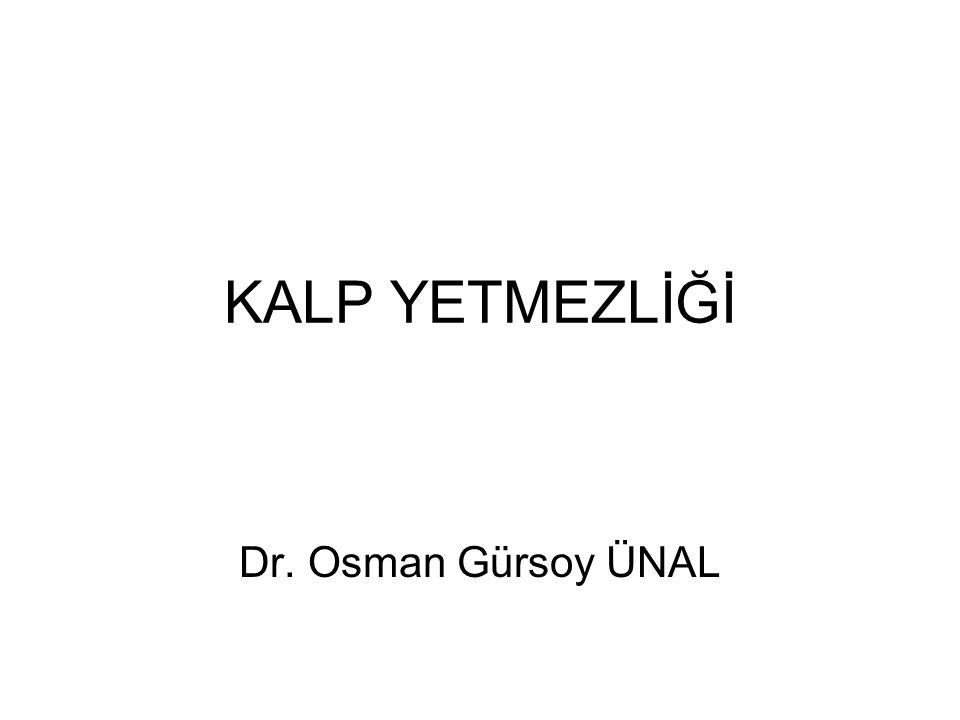 KALP YETMEZLİĞİ Dr. Osman Gürsoy ÜNAL