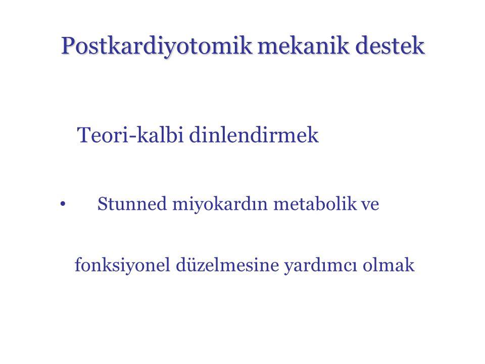 Postkardiyotomik mekanik destek