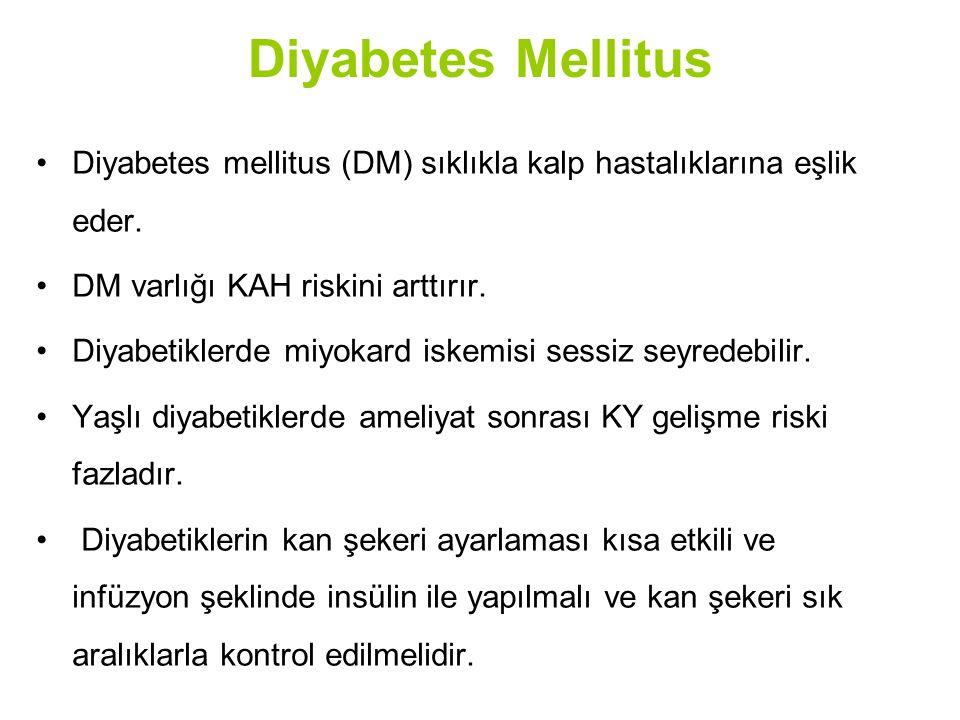 Diyabetes Mellitus Diyabetes mellitus (DM) sıklıkla kalp hastalıklarına eşlik eder. DM varlığı KAH riskini arttırır.