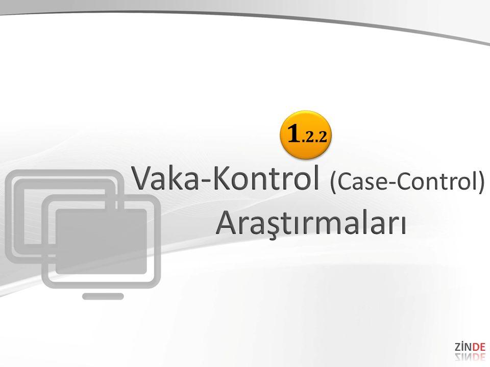 Vaka-Kontrol (Case-Control)