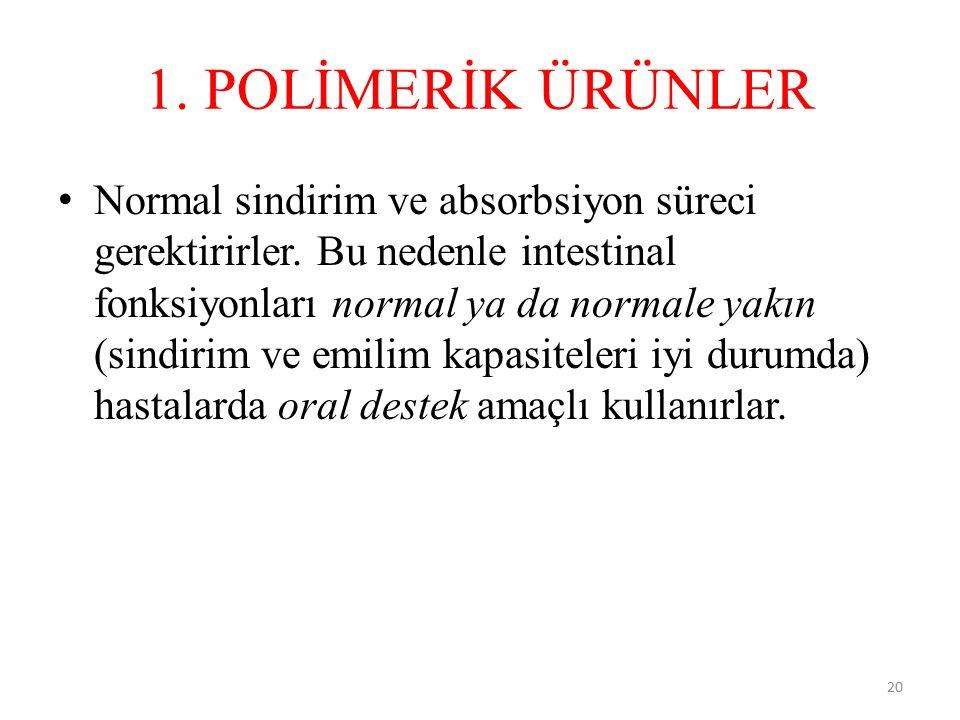 1. POLİMERİK ÜRÜNLER