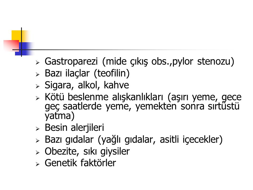 Gastroparezi (mide çıkış obs.,pylor stenozu)