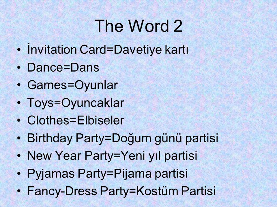 The Word 2 İnvitation Card=Davetiye kartı Dance=Dans Games=Oyunlar