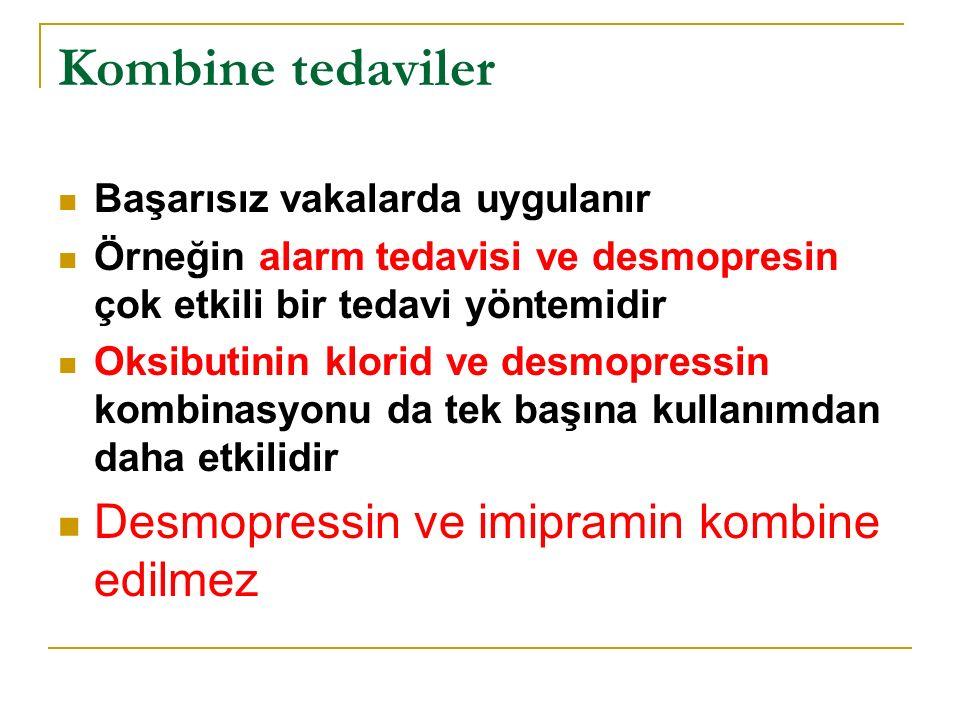 Kombine tedaviler Desmopressin ve imipramin kombine edilmez