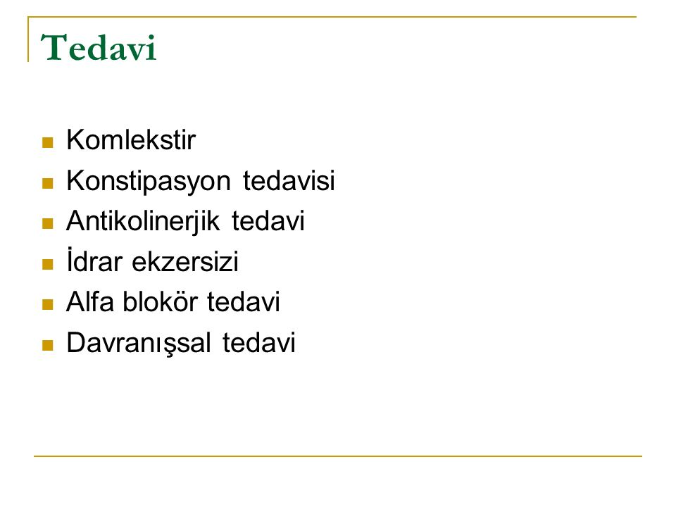 Tedavi Komlekstir Konstipasyon tedavisi Antikolinerjik tedavi