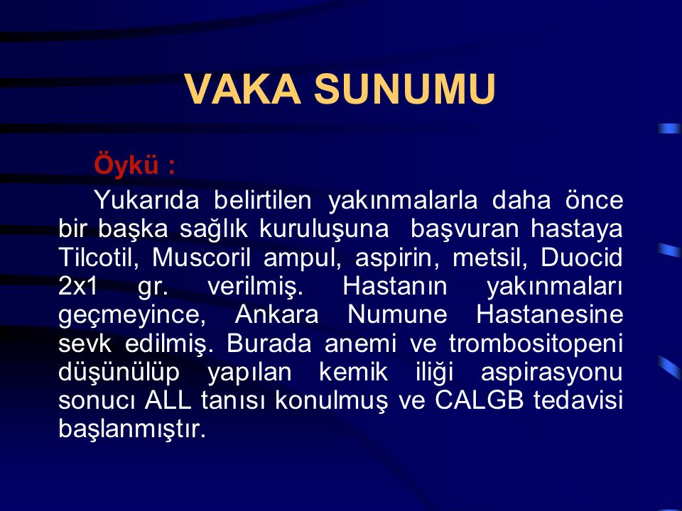 VAKA SUNUMU Öykü :