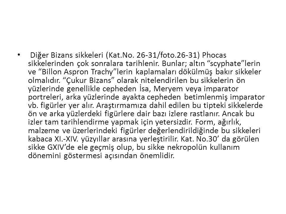 Diğer Bizans sikkeleri (Kat. No. 26-31/foto