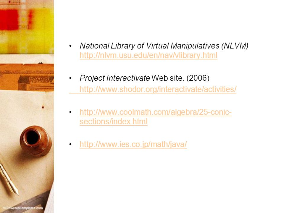 National Library of Virtual Manipulatives (NLVM) http://nlvm. usu