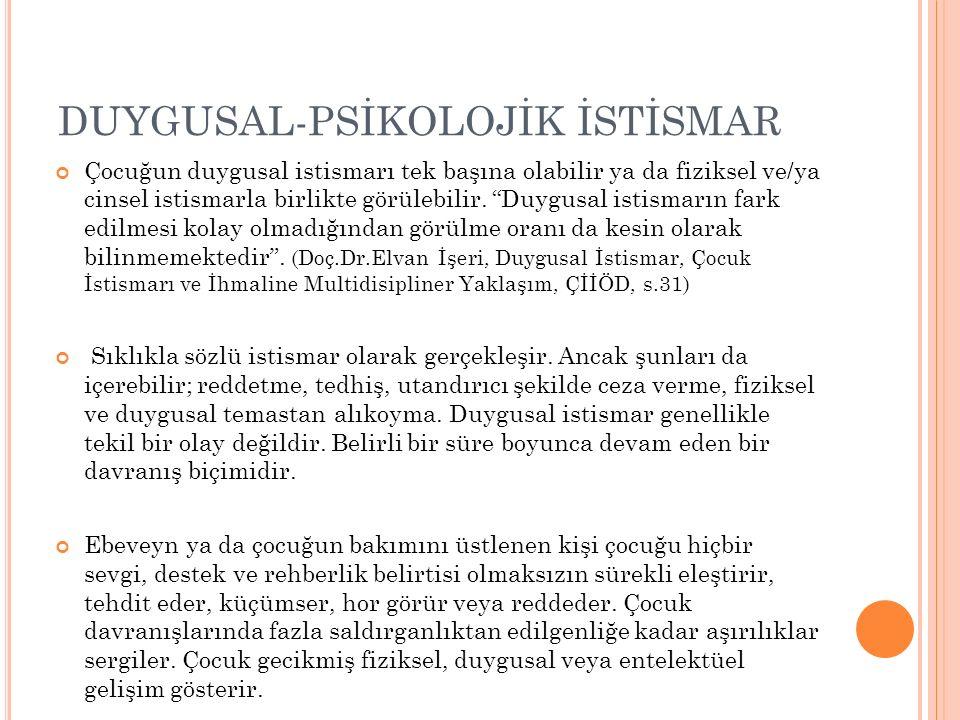 DUYGUSAL-PSİKOLOJİK İSTİSMAR