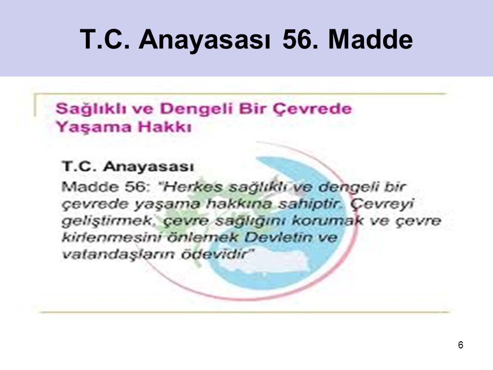 T.C. Anayasası 56. Madde