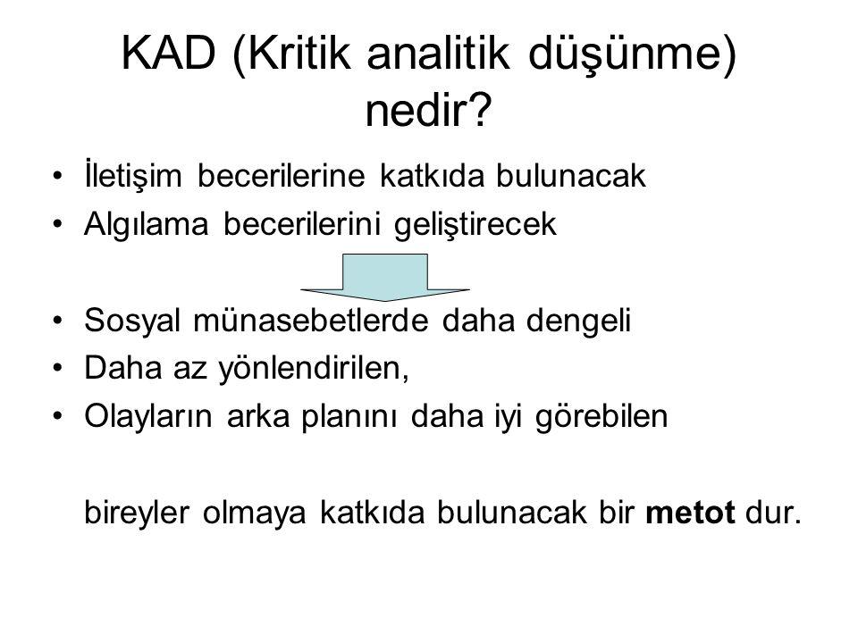 KAD (Kritik analitik düşünme) nedir