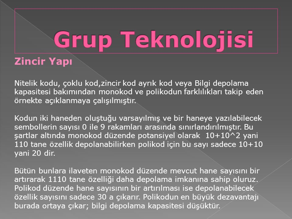 Grup Teknolojisi Zincir Yapı