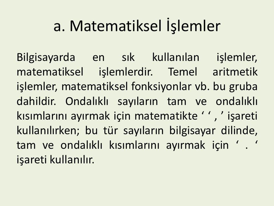 a. Matematiksel İşlemler