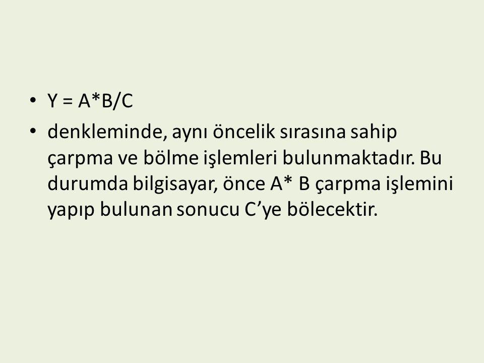 Y = A*B/C