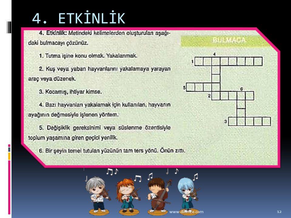 4. ETKİNLİK www.dilimce.com