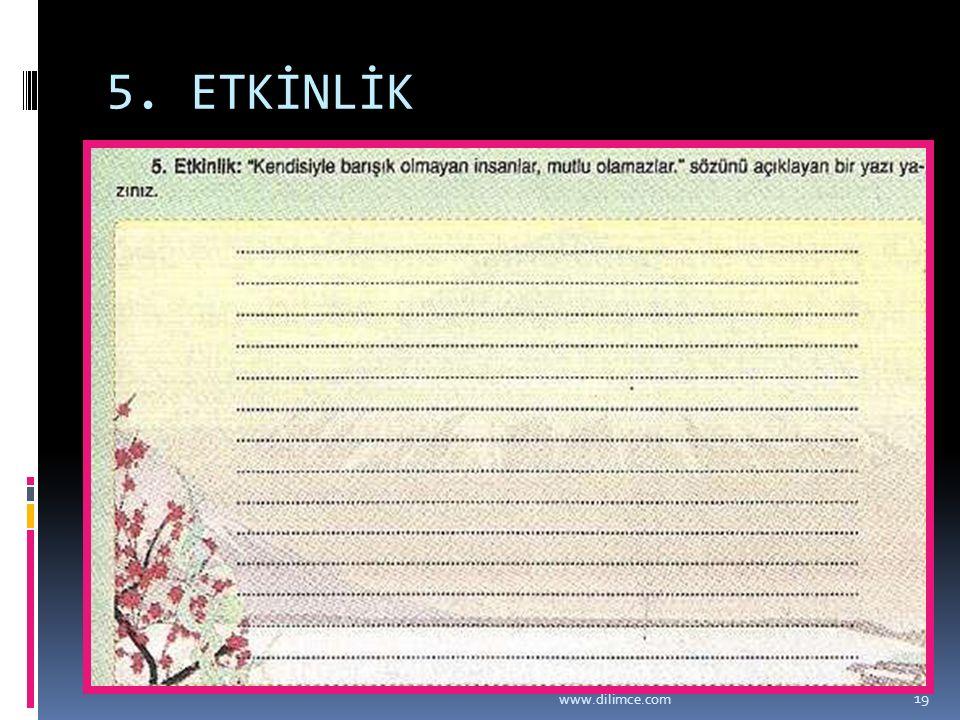5. ETKİNLİK www.dilimce.com