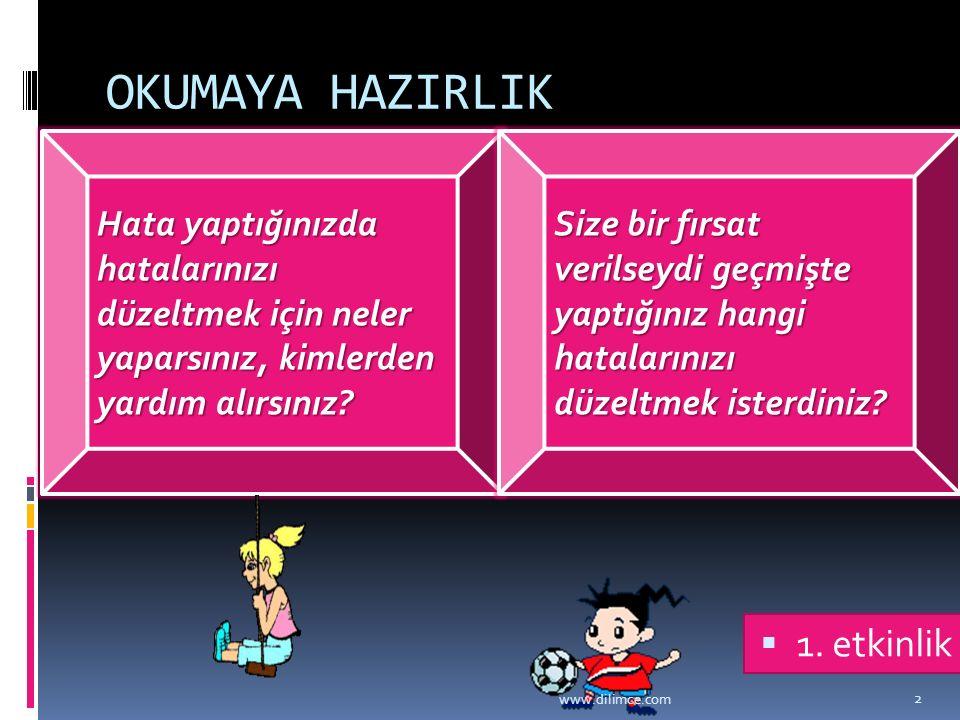 OKUMAYA HAZIRLIK 1. etkinlik