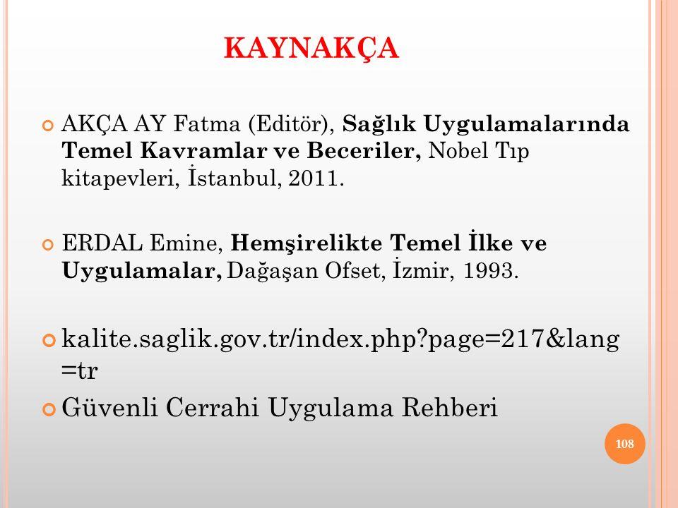 KAYNAKÇA kalite.saglik.gov.tr/index.php page=217&lang =tr