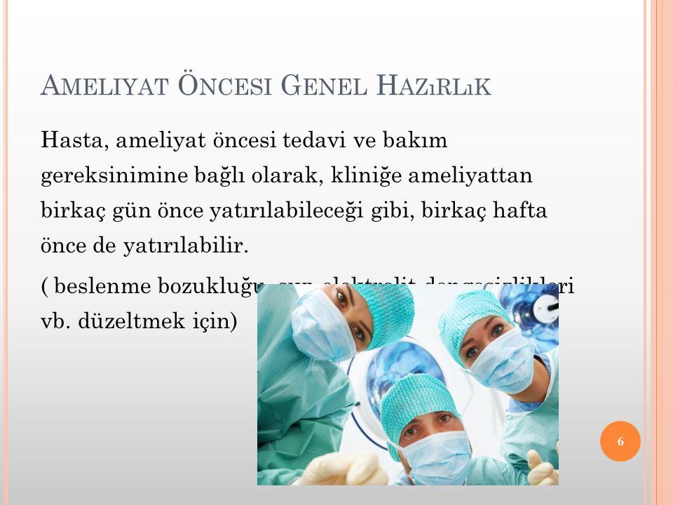 Ameliyat Öncesi Genel Hazırlık