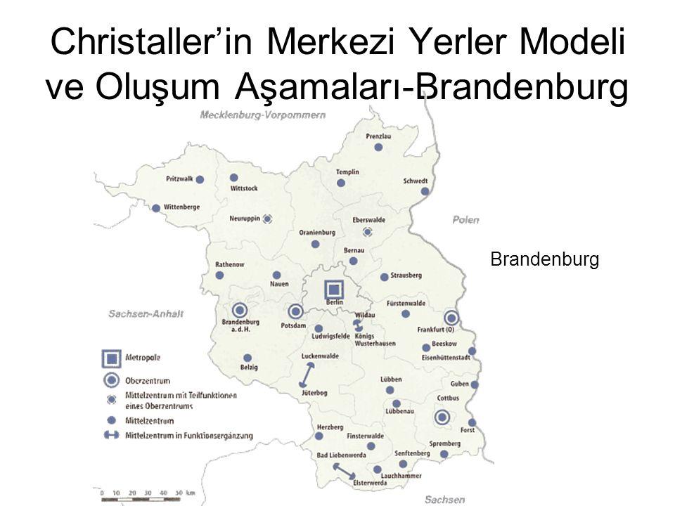 Christaller'in Merkezi Yerler Modeli ve Oluşum Aşamaları-Brandenburg