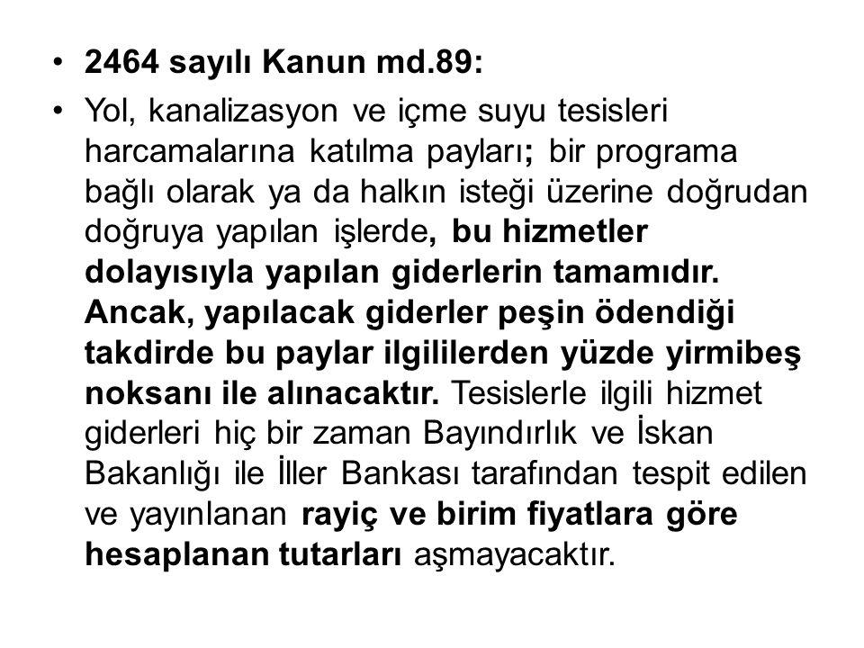 2464 sayılı Kanun md.89: