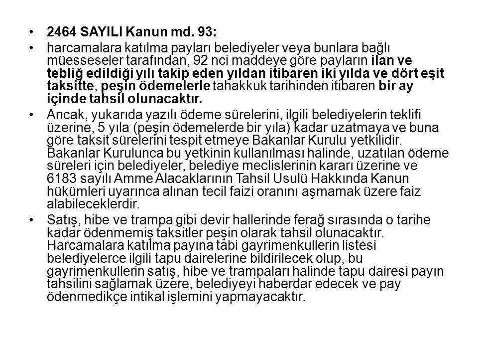 2464 SAYILI Kanun md. 93: