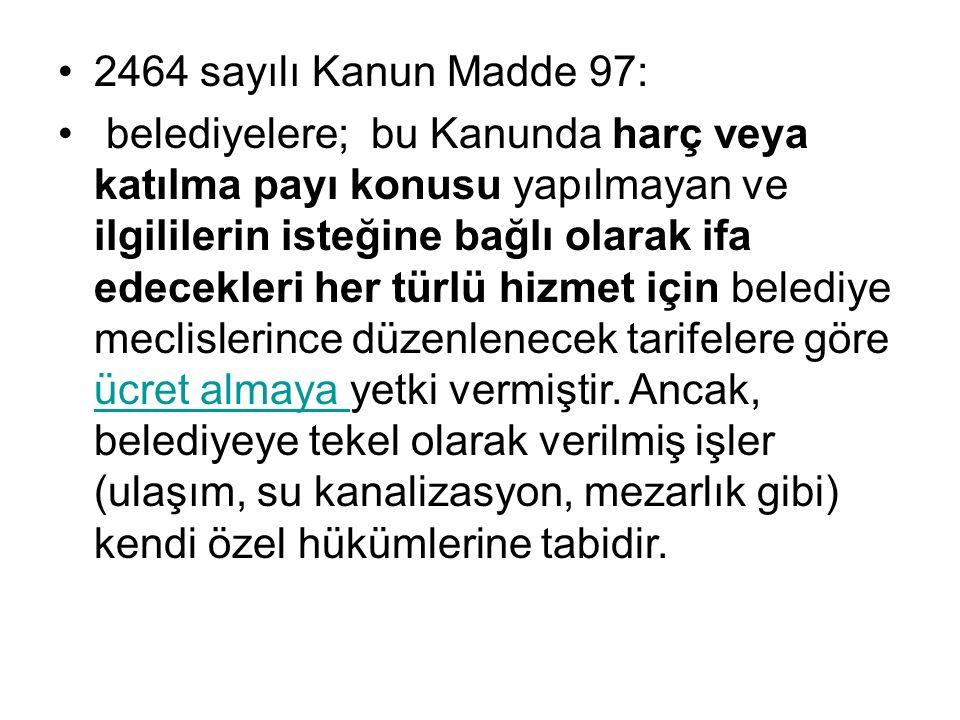 2464 sayılı Kanun Madde 97: