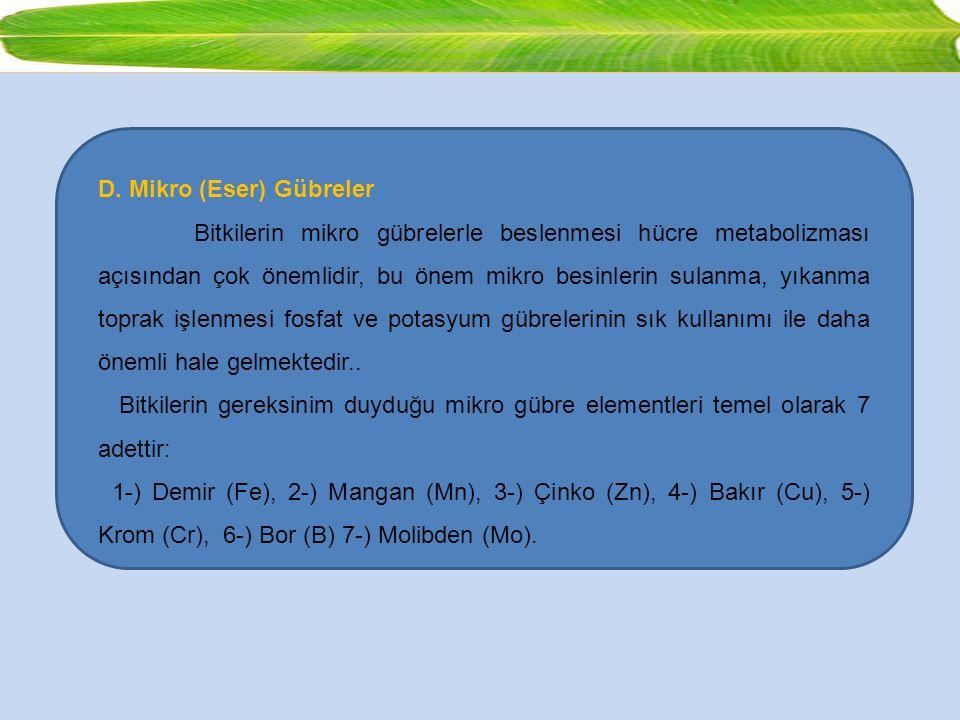 D. Mikro (Eser) Gübreler
