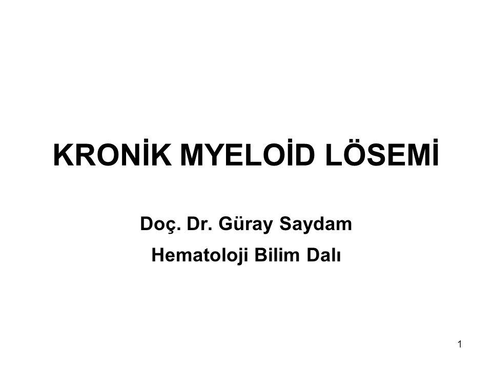 Doç. Dr. Güray Saydam Hematoloji Bilim Dalı