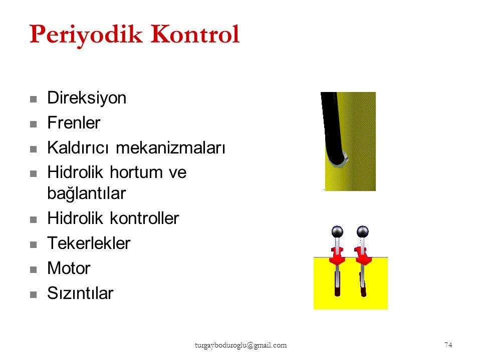 Periyodik Kontrol Direksiyon Frenler Kaldırıcı mekanizmaları