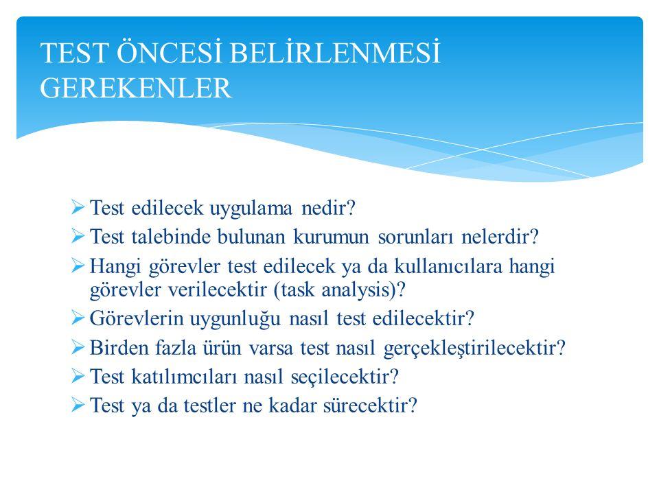 TEST ÖNCESİ BELİRLENMESİ GEREKENLER
