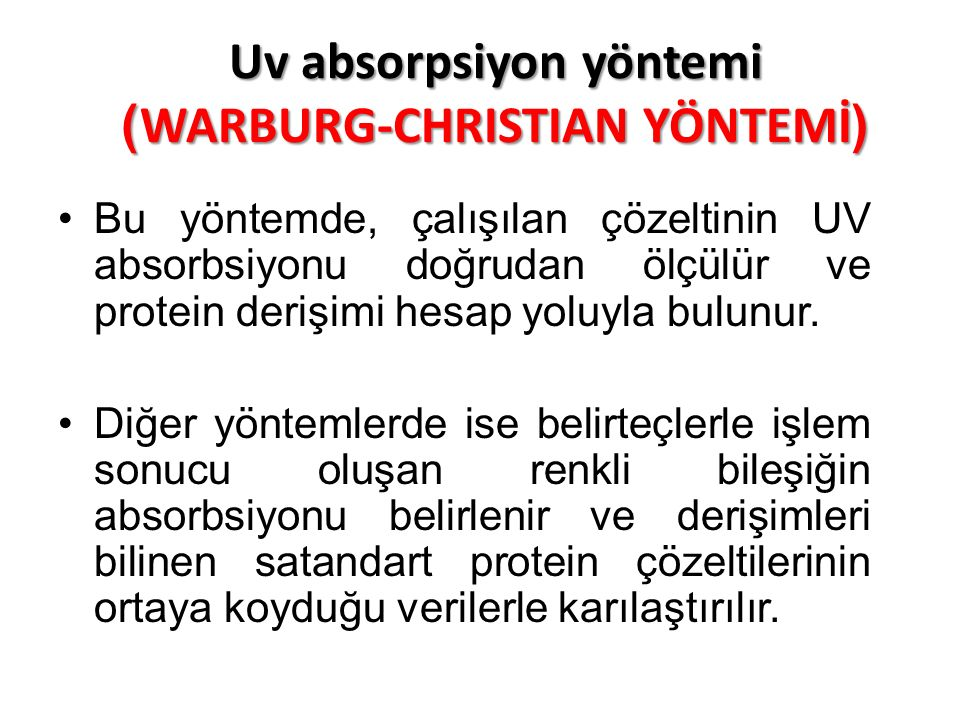 Uv absorpsiyon yöntemi )WARBURG-CHRISTIAN YÖNTEMİ(