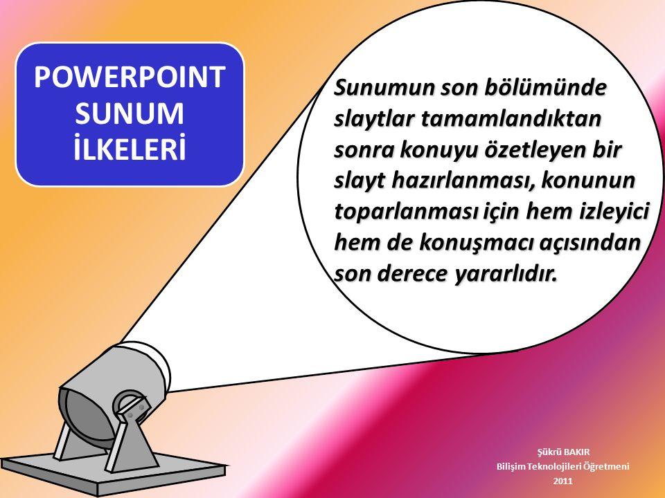 POWERPOINT SUNUM İLKELERİ