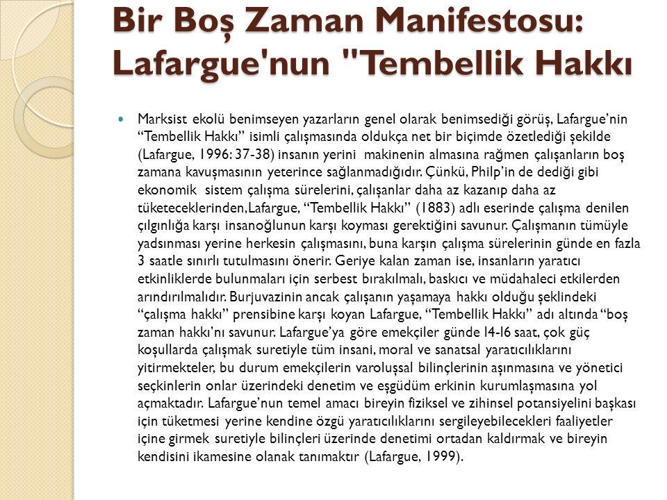Bir Boş Zaman Manifestosu: Lafargue nun Tembellik Hakkı