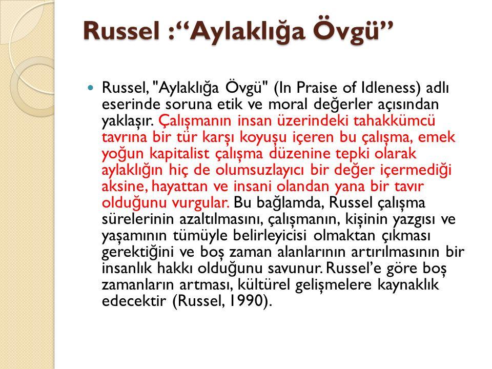 Russel : Aylaklığa Övgü