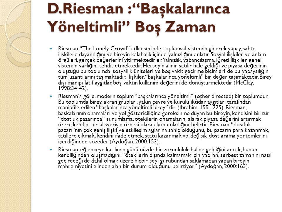 D.Riesman : Başkalarınca Yöneltimli Boş Zaman