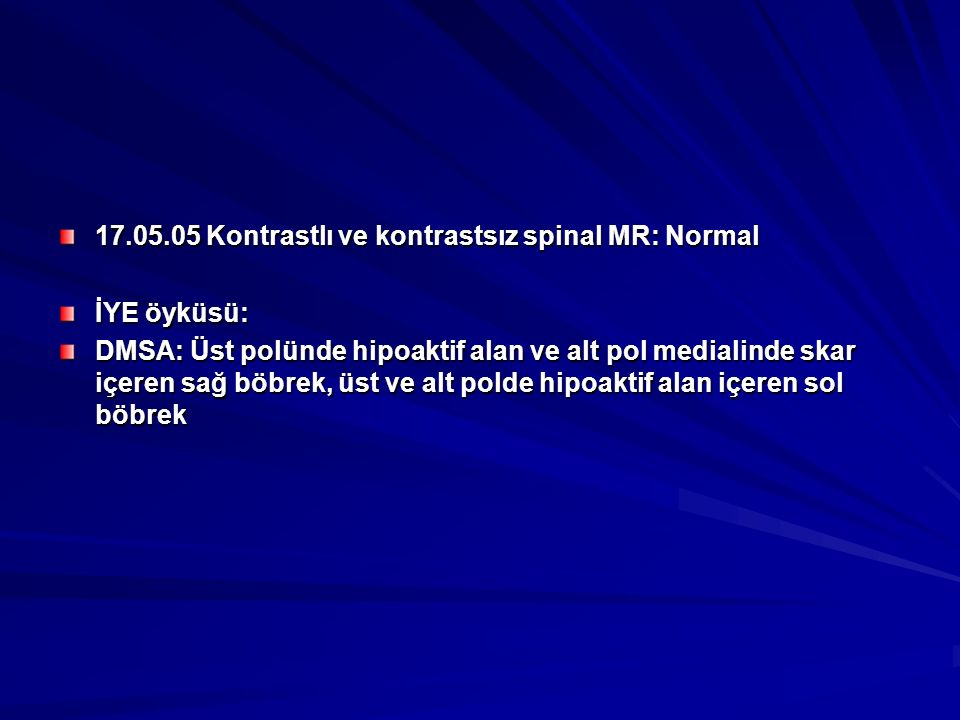 17.05.05 Kontrastlı ve kontrastsız spinal MR: Normal