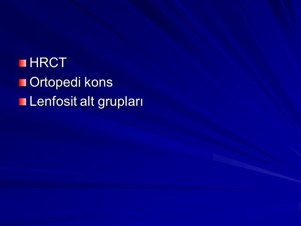 HRCT Ortopedi kons Lenfosit alt grupları