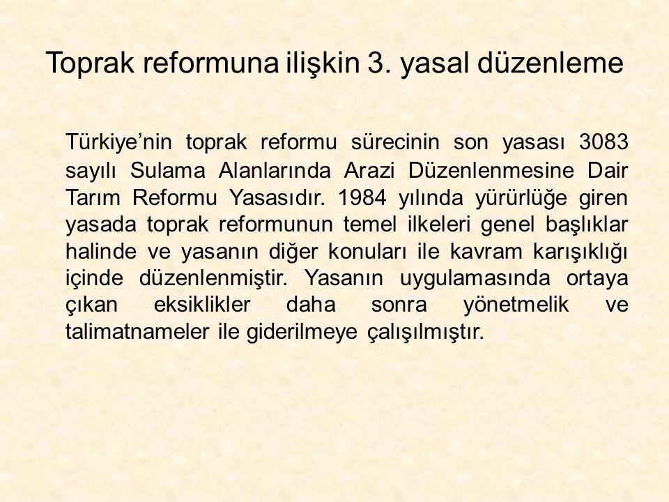 Toprak reformuna ilişkin 3. yasal düzenleme