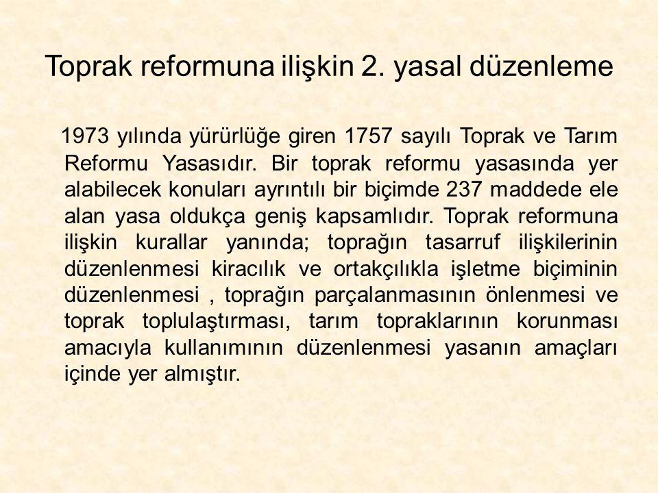 Toprak reformuna ilişkin 2. yasal düzenleme