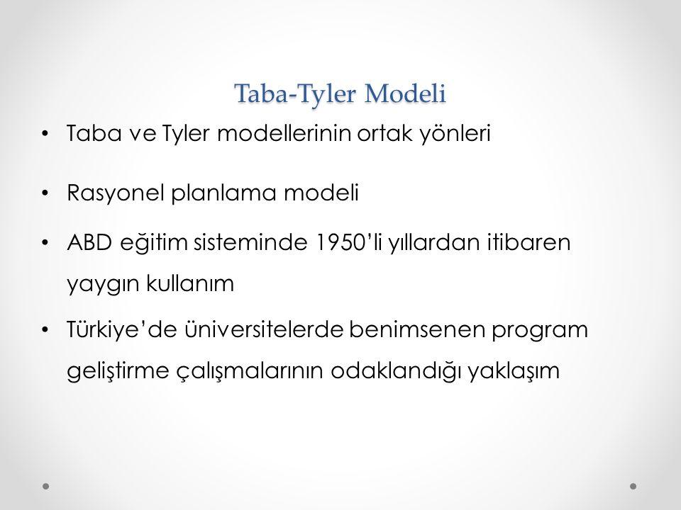 Taba-Tyler Modeli Taba ve Tyler modellerinin ortak yönleri