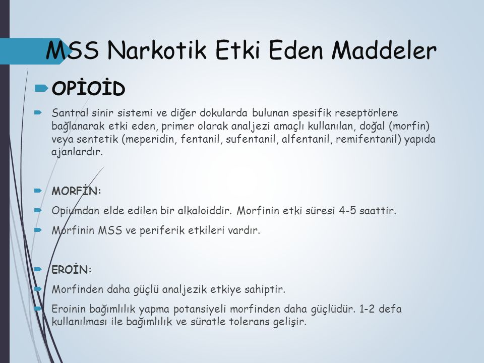 MSS Narkotik Etki Eden Maddeler