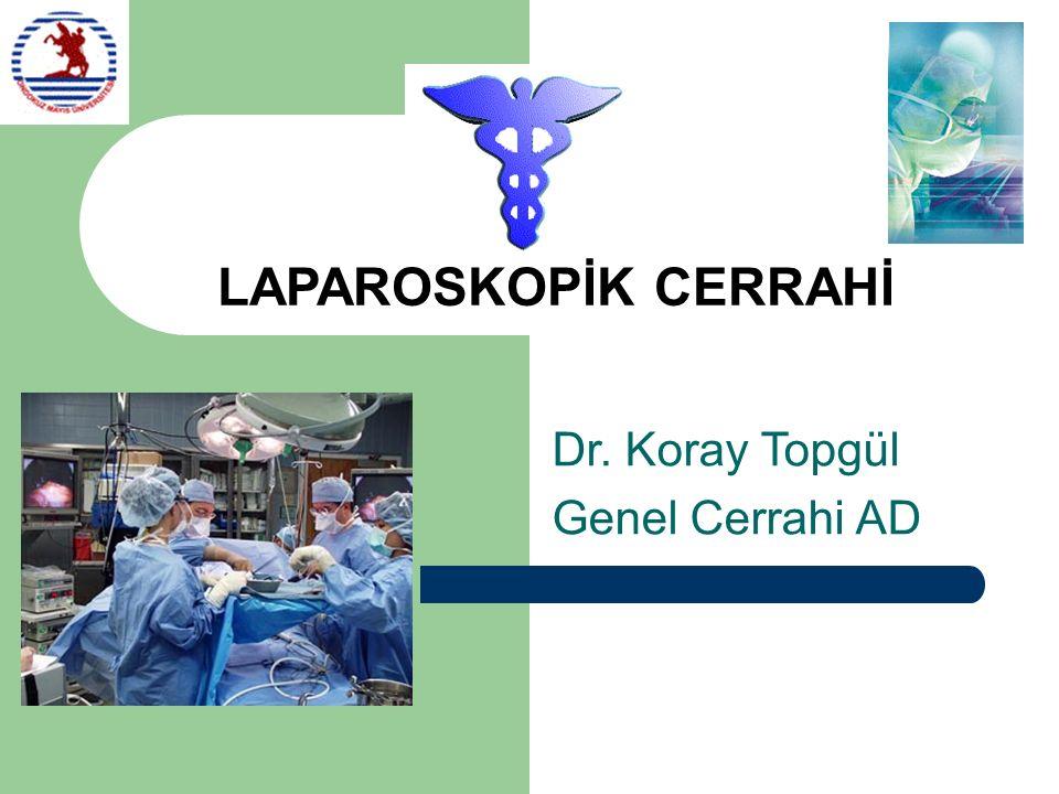 Dr. Koray Topgül Genel Cerrahi AD