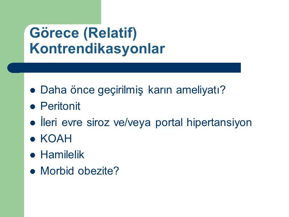 Görece (Relatif) Kontrendikasyonlar