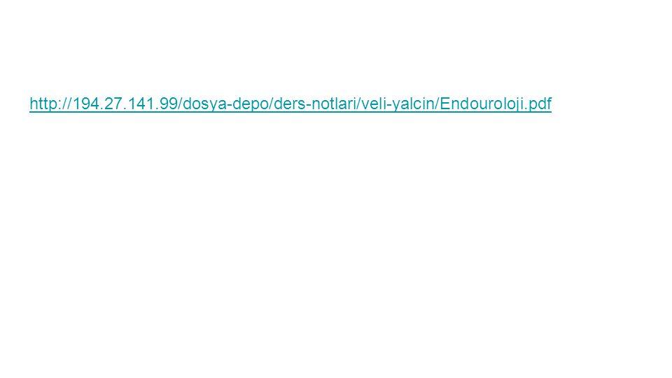 http://194.27.141.99/dosya-depo/ders-notlari/veli-yalcin/Endouroloji.pdf
