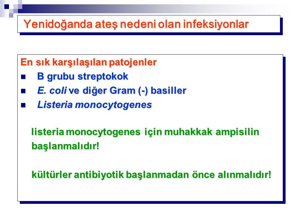 Yenidoğanda ateş nedeni olan infeksiyonlar